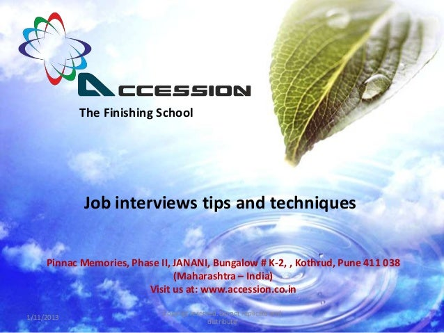 The Finishing School            Job interviews tips and techniques     Pinnac Memories, Phase II, JANANI, Bungalow # K-2, ...