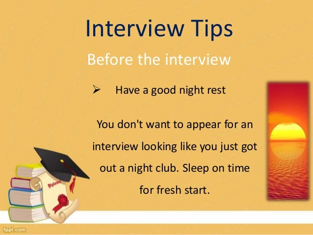 interview tips before the interview have a good - How To Have A Good Interview Tips For A Good Interview