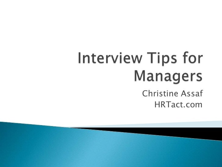 Interviewing Tips For Hiring Managers