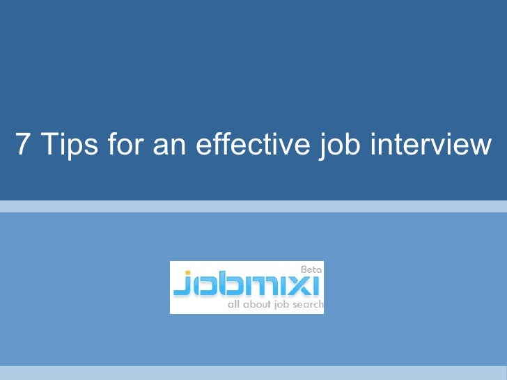 7 Tips for an effective job interview