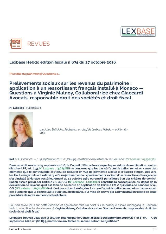 REVUES Lexbase Hebdo édition fiscale n˚674 du 27 octobre 2016 [Fiscalité du patrimoine] Questions à... Prélèvements sociaux...
