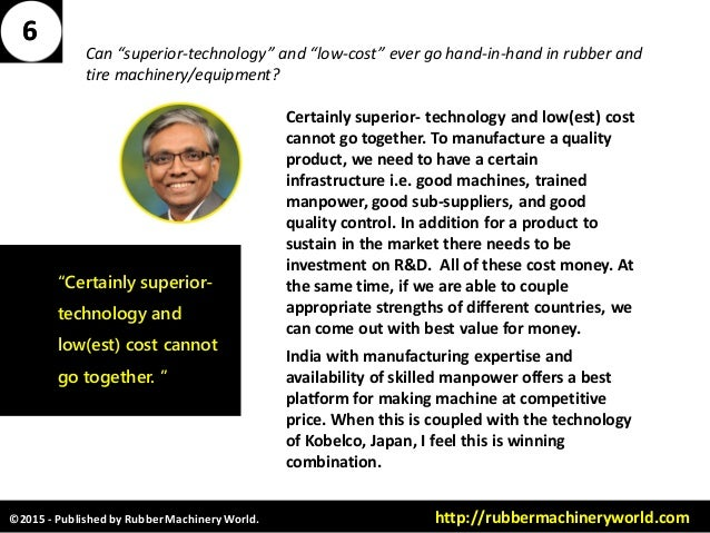 """©2015 - Published by RubberMachineryWorld. http://rubbermachineryworld.com Can """"superior-technology"""" and """"low-cost"""" ever g..."""