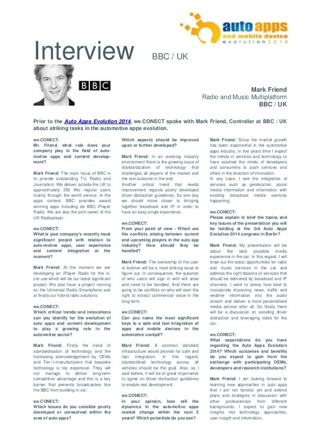 Interview BBC / UK  Mark Friend  Radio and Music Multiplatform  BBC / UK  Prior to the Auto Apps Evolution 2014, we.CONECT...