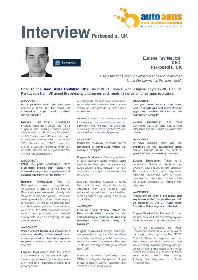 Interview Parkopedia / UK  Eugene Tsyrklevich,  CEO,  Parkopedia / UK  'Users shouldn't need to switch from one app to ano...