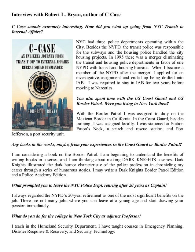 Interview with Robert L. Bryan, author of C-Case C Case sounds extremely interesting. How did you wind up going from NYC T...