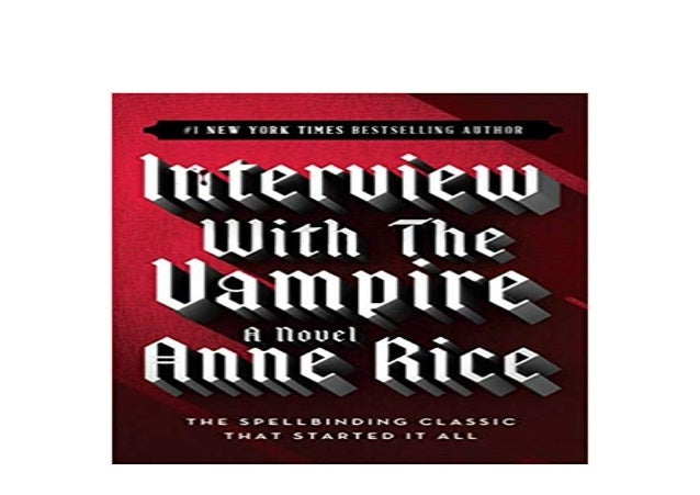 Ebook Paperback Library Interview With The Vampire Full Pages