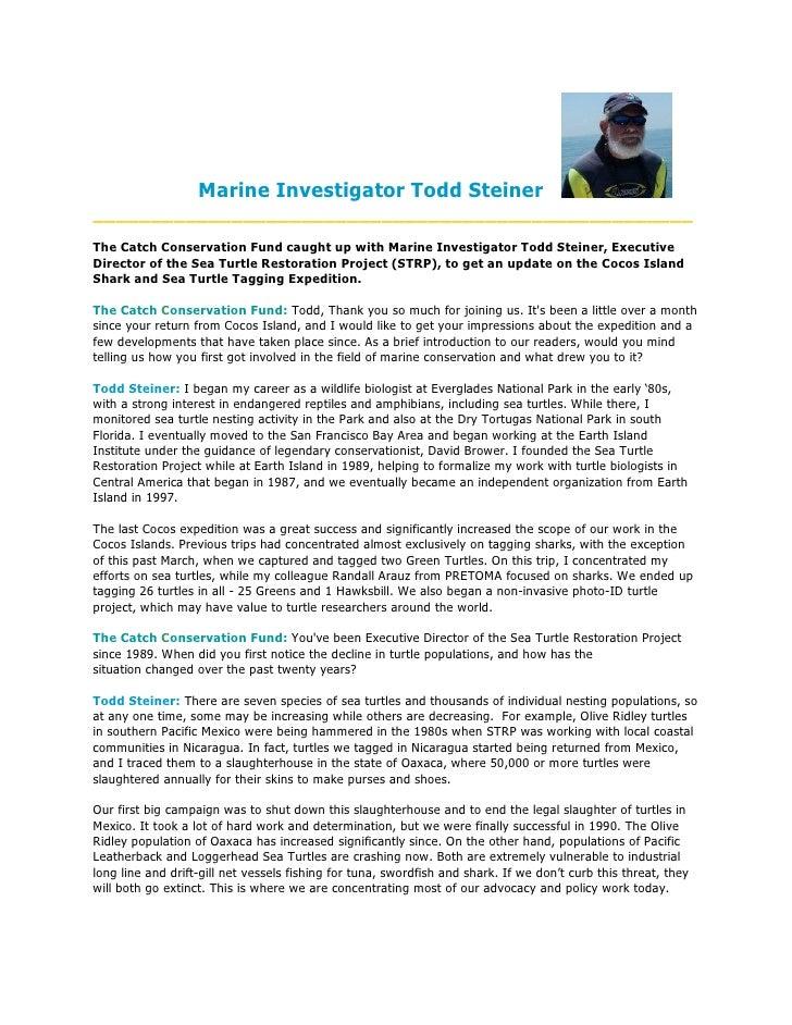 Marine Investigator Todd Steiner ____________________________________________________ The Catch Conservation Fund caught u...