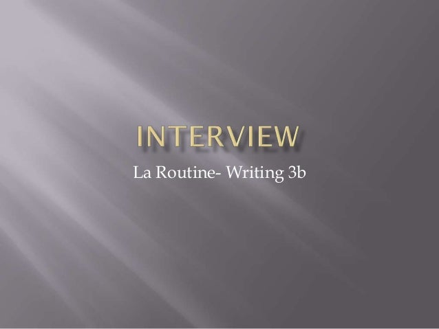 La Routine- Writing 3b
