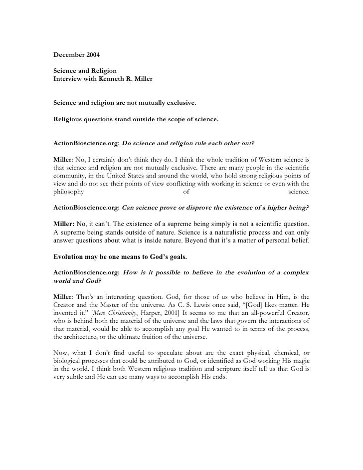 December 2004Science and ReligionInterview with Kenneth R. MillerScience and religion are not mutually exclusive.Religious...