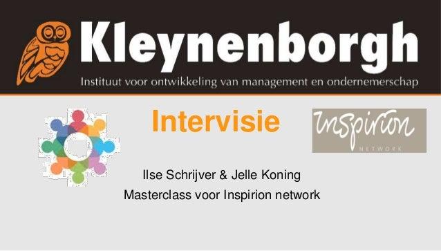 Intervisie Ilse Schrijver & Jelle Koning Masterclass voor Inspirion network