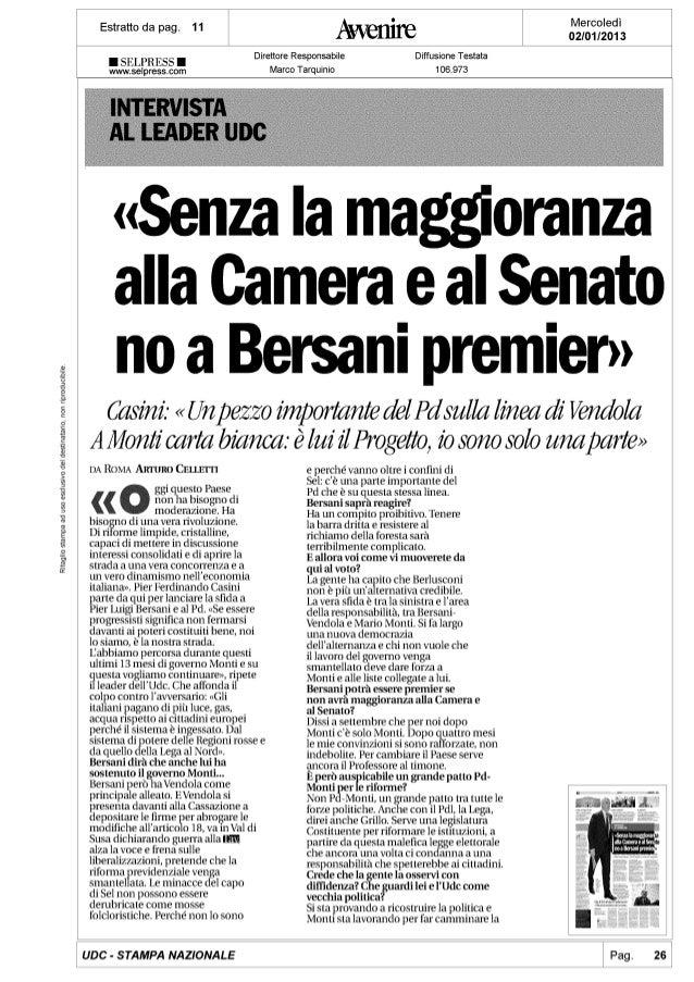 Casini: Senza la maggioranza a Camera e Senato, no a Bersani premier - Avvenire