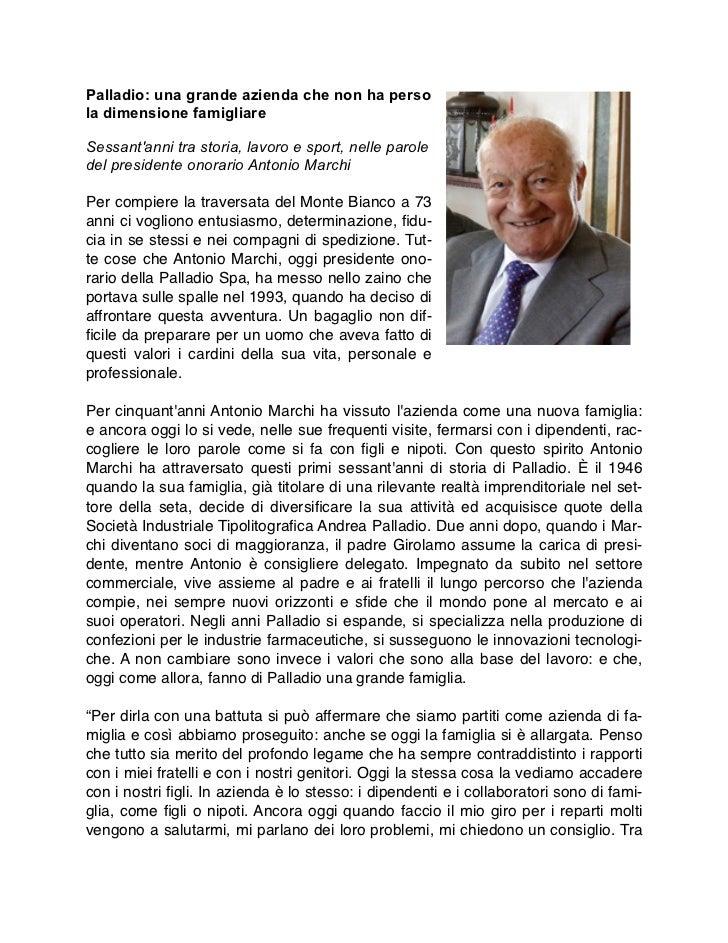 Palladio: una grande azienda che non ha persola dimensione famigliareSessantanni tra storia, lavoro e sport, nelle paroled...