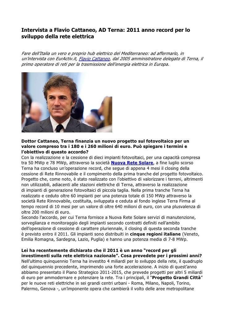 Intervista a Flavio Cattaneo, AD Terna: 2011 anno record per losviluppo della rete elettricaFare dell'Italia un vero e pro...