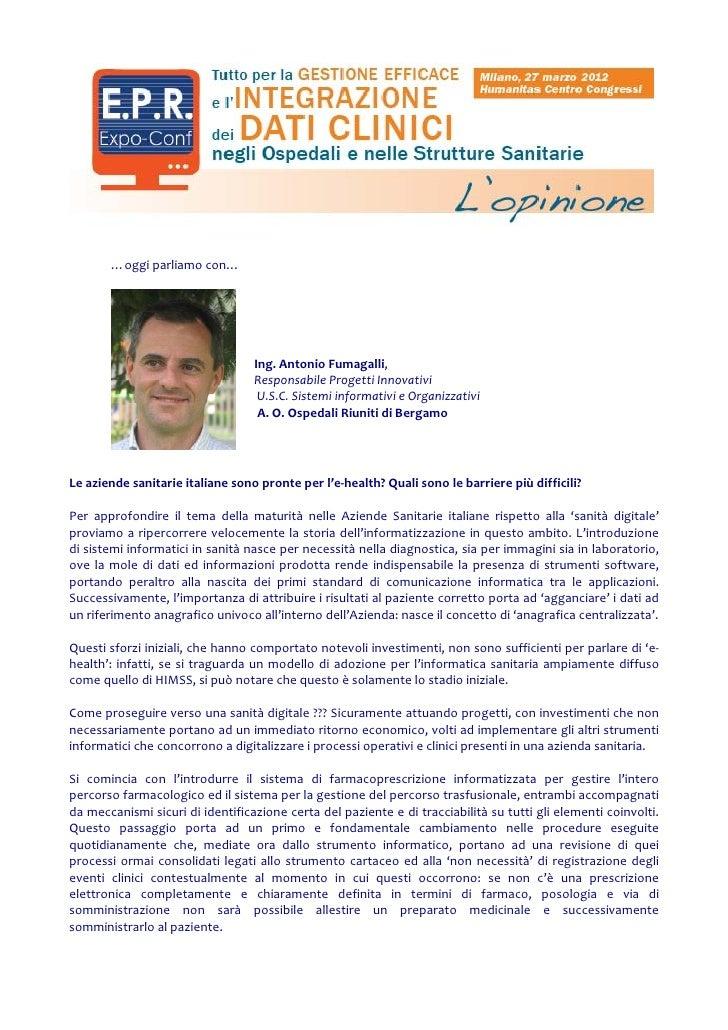 …oggi parliamo con…                                  Ing. Antonio Fumagalli,                                  Responsabile...