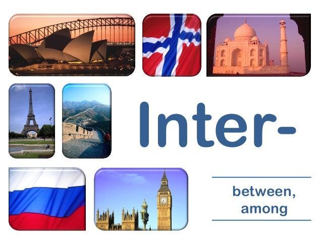 Inter-between,among