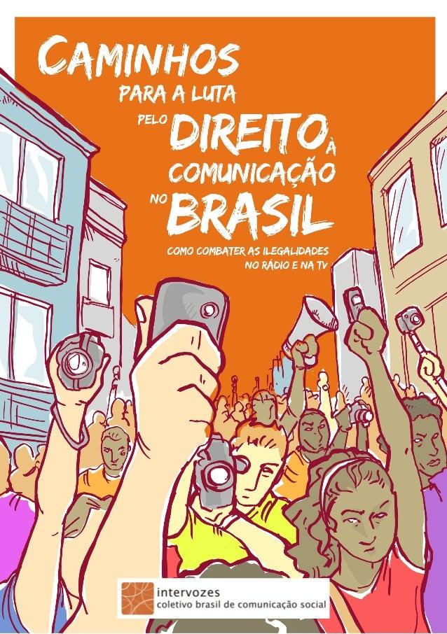 2 Caminhos para a luta pelo direito à comunicação no Brasil