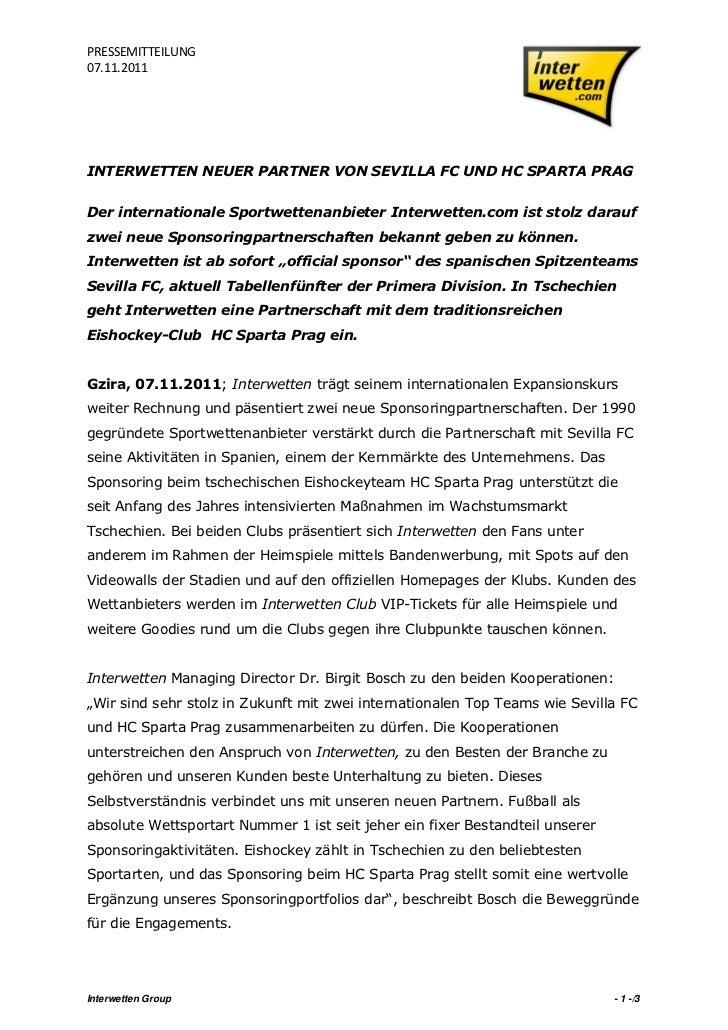 PRESSEMITTEILUNG07.11.2011INTERWETTEN NEUER PARTNER VON SEVILLA FC UND HC SPARTA PRAGDer internationale Sportwettenanbiete...
