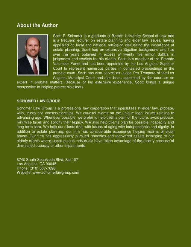 Intestate Succession in California www.schomerlawgroup.com  7  About the Author  Scott P. Schomer is a graduate of Boston ...