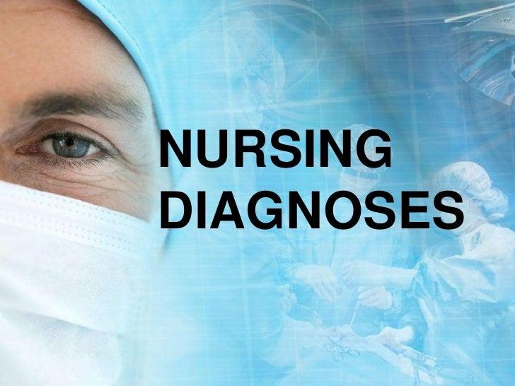 NURSING DIAGNOSES<br />