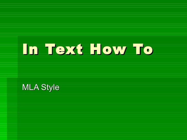 In Text How To MLA Style