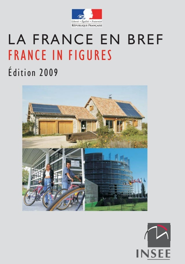 FRANCE IN FIGURES LA FRANCE EN BREF Édition 2009