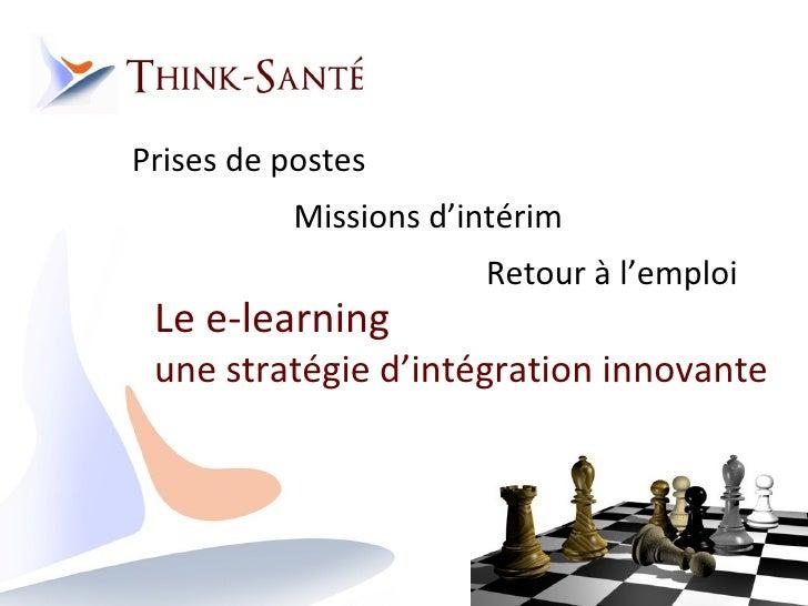 Prises de postes Missions d'intérim Retour à l'emploi  Le e-learning  une stratégie d'intégration innovante
