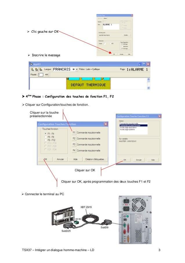Clic gauche sur OK           Inscrire le message       4ème Phase : Configuration des touches de fonction F1, F2    Clique...