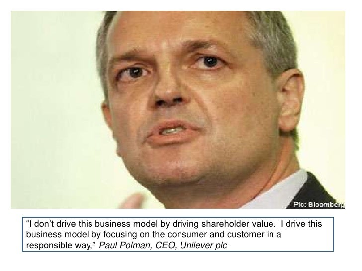 """Unilever's Paul Polman <br />Upturn shows in <br />""""I don't drive this business model by driving shareholder value.  I dri..."""