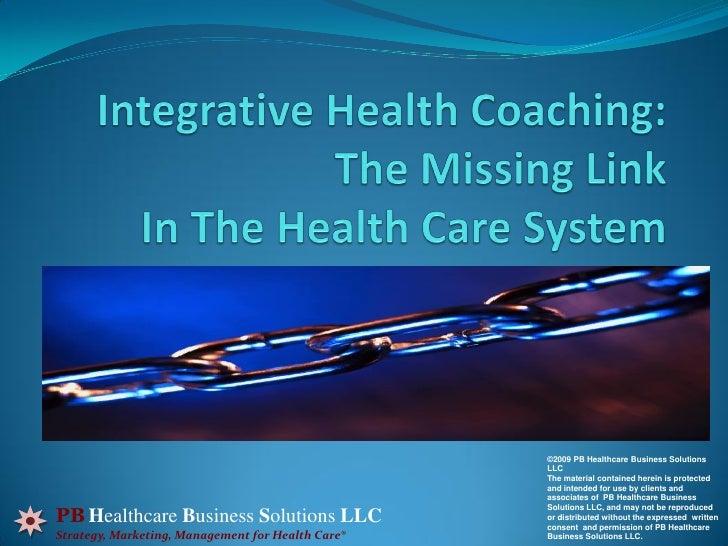 ©2009 PB Healthcare Business Solutions                                                   LLC                              ...