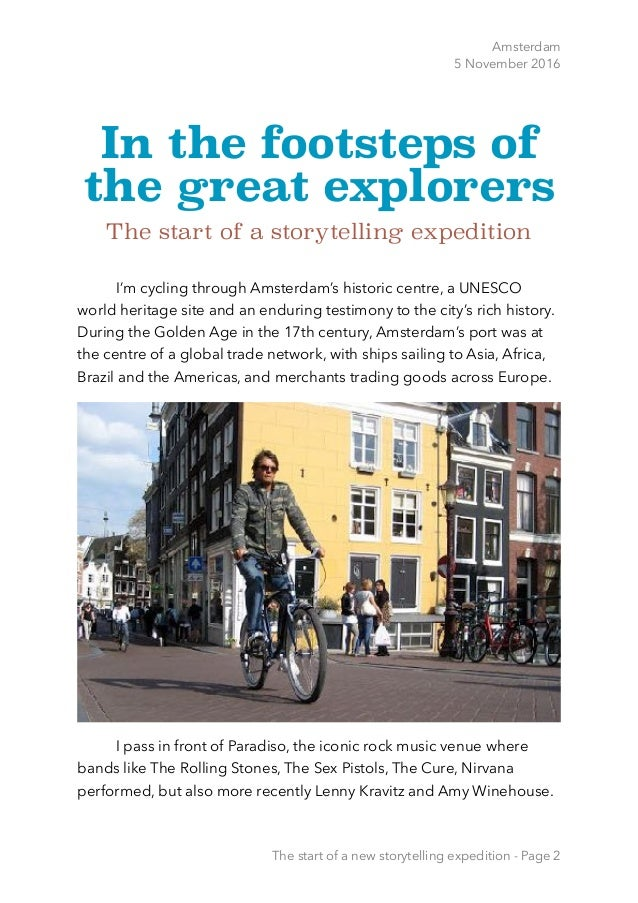 Amsterdam 5 November 2016 In the footsteps of the great explorers The start of a storytelling expedition I'm cycling throu...
