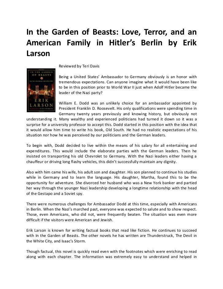 In the Garden of Beasts: Love, Terror, and anAmerican Family in Hitler's Berlin by ErikLarson                   Reviewed b...