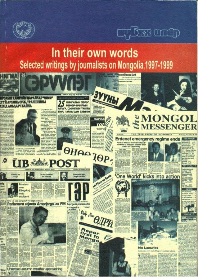 "eir own wor Selectedwritings byjournalists on Mongolia,1997-1999 ^**HiijMtfla<!i«iEaitli1 * h»l,raj»iM,;."",,, r •gJ2T>Jcr-..."