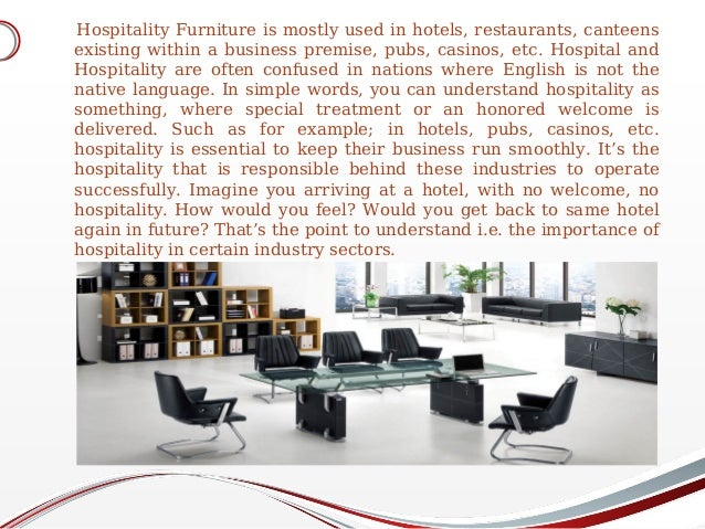 In The Lack Of Hospitality Furniture, The Definition Of Hospitality Becomes  Invalid Submitted By: 2.