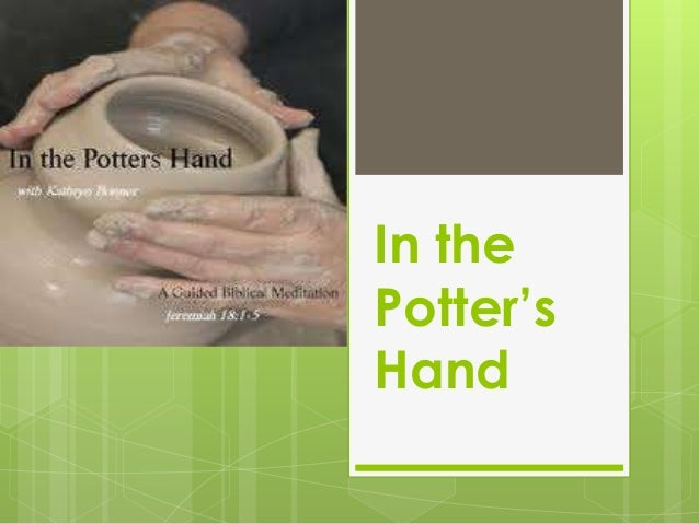 In thePotter'sHand