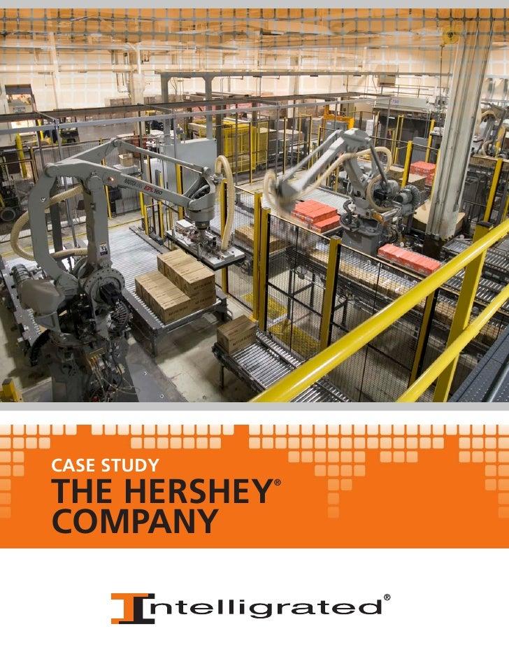 CASE STUDYTHE HERSHEY             ®COMPANY