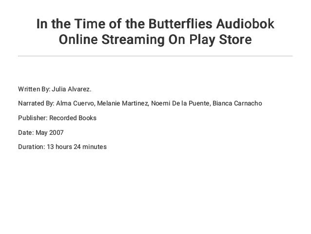 In the Time of the Butterflies Audiobok Online Streaming On