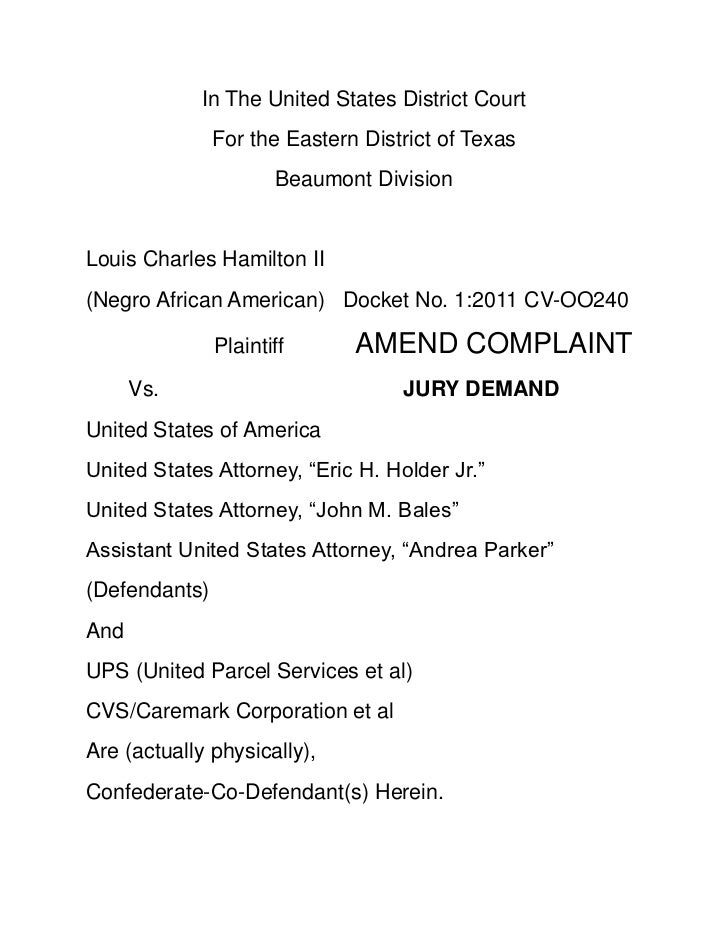 In The United States District Court<br />For the Eastern District of Texas<br />Beaumont Division<br />Louis Charles Hamil...