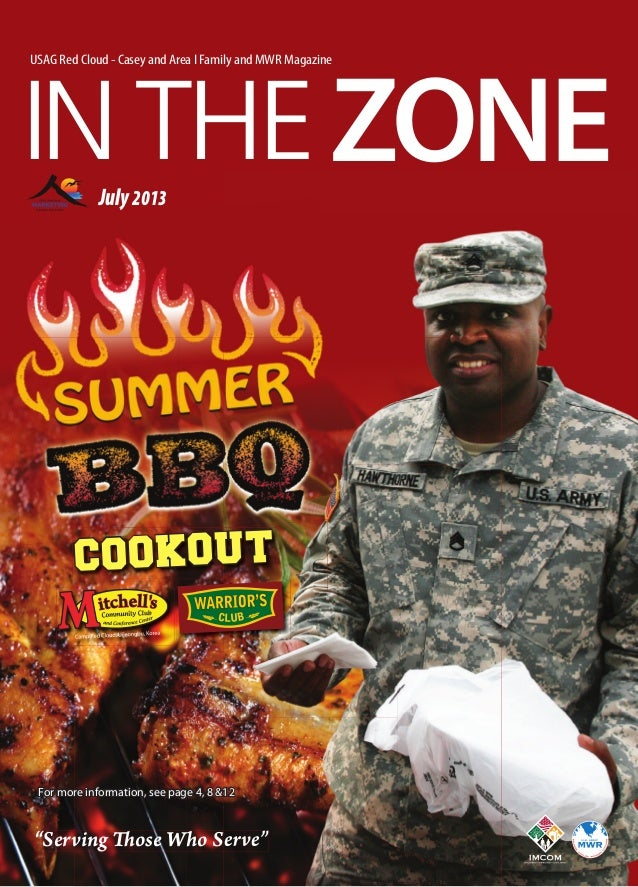 "IN THEZoNE USAG Red Cloud - Casey and Area I Family and MWR Magazine July2013 ""Serving Those Who Serve""""Serving Those Who ..."