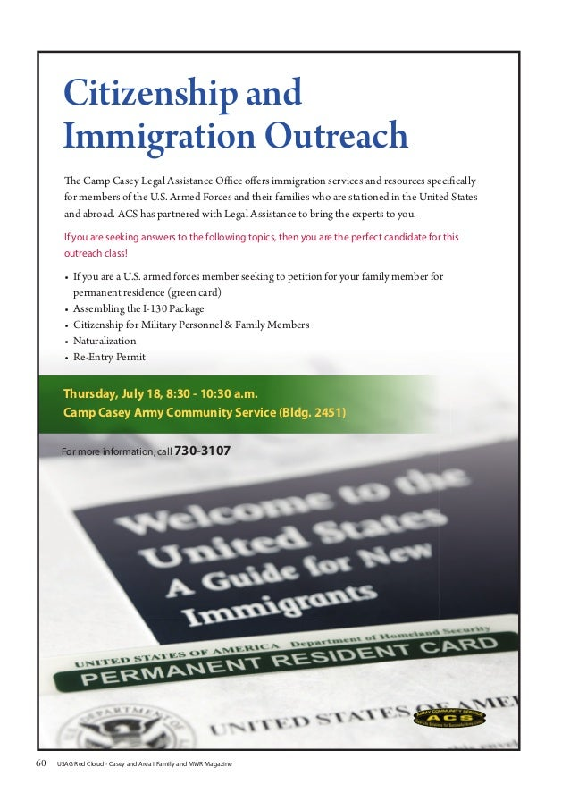 Citizenship and Immigration Outreach The Camp Casey Legal Assistance Office offers immigration services and resources spec...