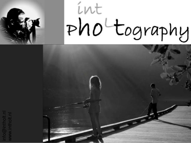 intHolt Photography info@intholt.nl www.intholt.nl