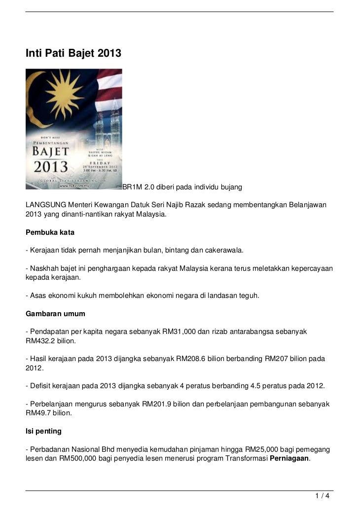 Inti Pati Bajet 2013                             BR1M 2.0 diberi pada individu bujangLANGSUNG Menteri Kewangan Datuk Seri ...