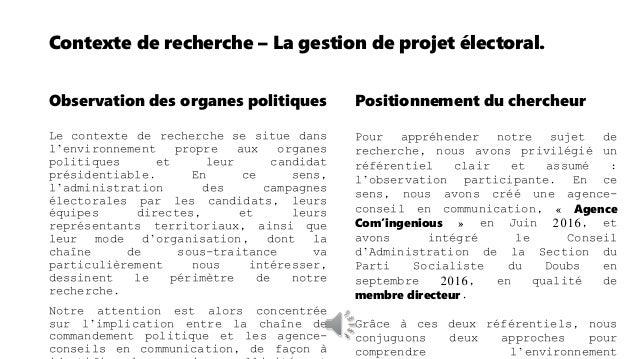 Contexte de recherche – La gestion de projet électoral. Une fois les acteurs identifiés, il reste à préciser l'environneme...