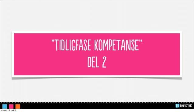 """""""IdLFaS KoMTSe""""L 2torsdag 16. mai 13"""