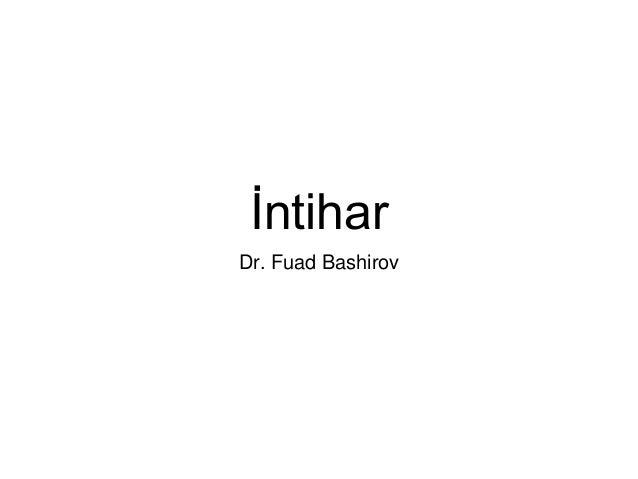 İntihar Dr. Fuad Bashirov