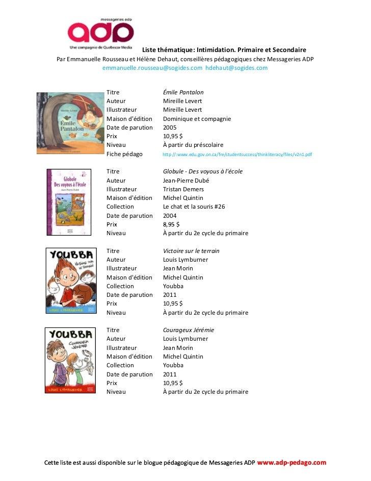 Liste thématique: Intimidation. Primaire et Secondaire    Par Emmanuelle Rousseau et Hélène Dehaut, conseillères pédagogiq...
