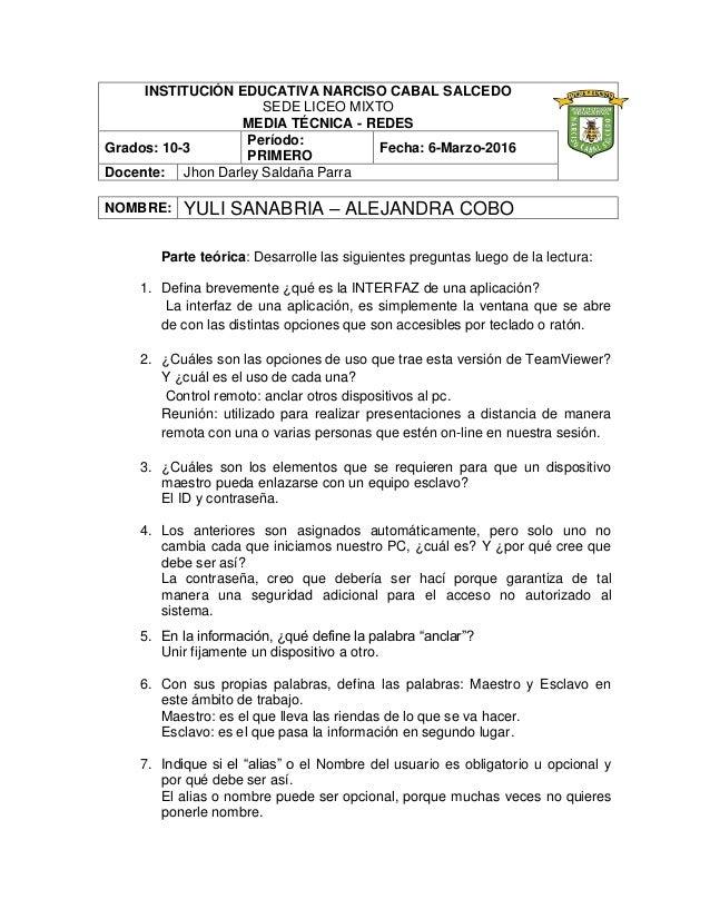 INSTITUCIÓN EDUCATIVA NARCISO CABAL SALCEDO SEDE LICEO MIXTO MEDIA TÉCNICA - REDES Grados: 10-3 Período: PRIMERO Fecha: 6-...
