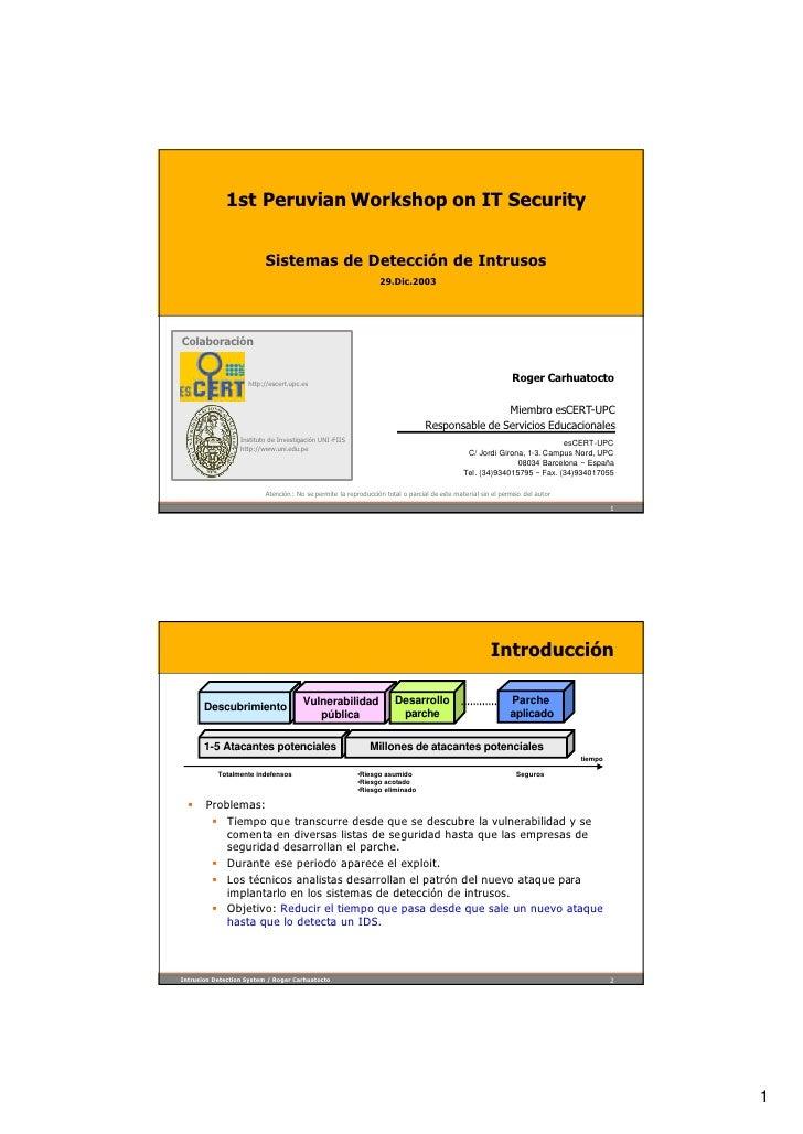 1st Peruvian Workshop on IT Security                             Sistemas de Detección de Intrusos                        ...