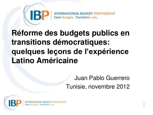 Réforme des budgets publics entransitions démocratiques:quelques leçons de l'expérienceLatino Américaine                 J...