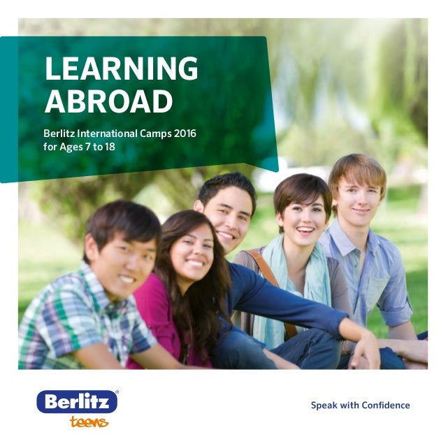 LEARNING ABROAD Berlitz International Camps 2016 for Ages 7 to 18