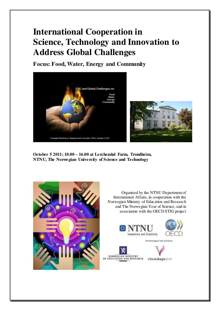 International Cooperation inScience, Technology and Innovation toAddress Global ChallengesFocus: Food, Water, Energy and C...